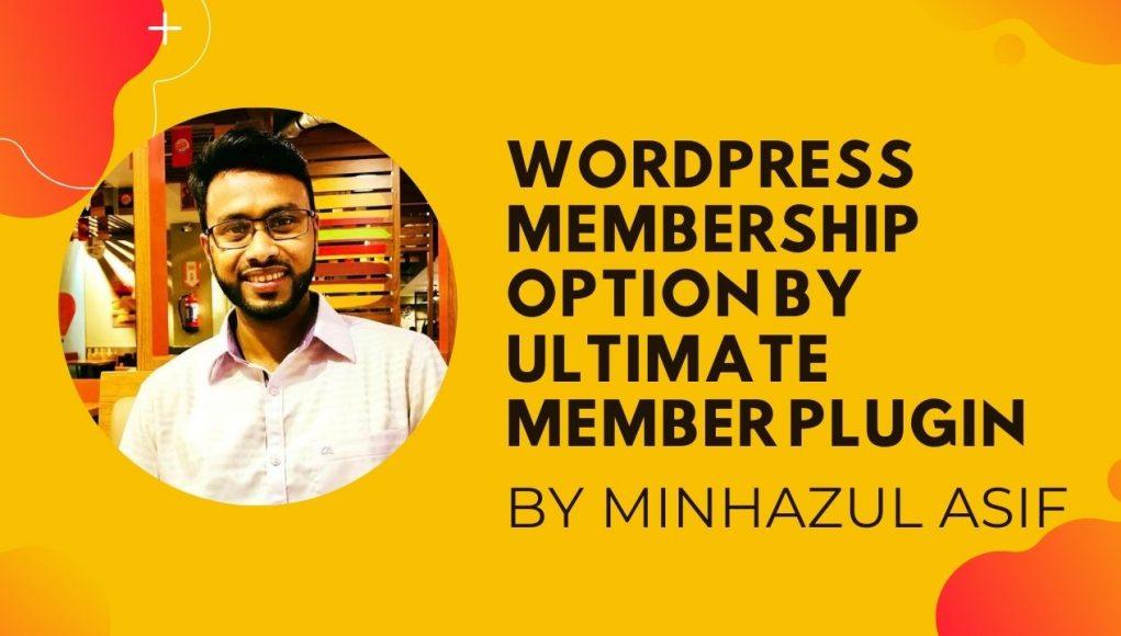 wordpress membership option by ultimate member plugin