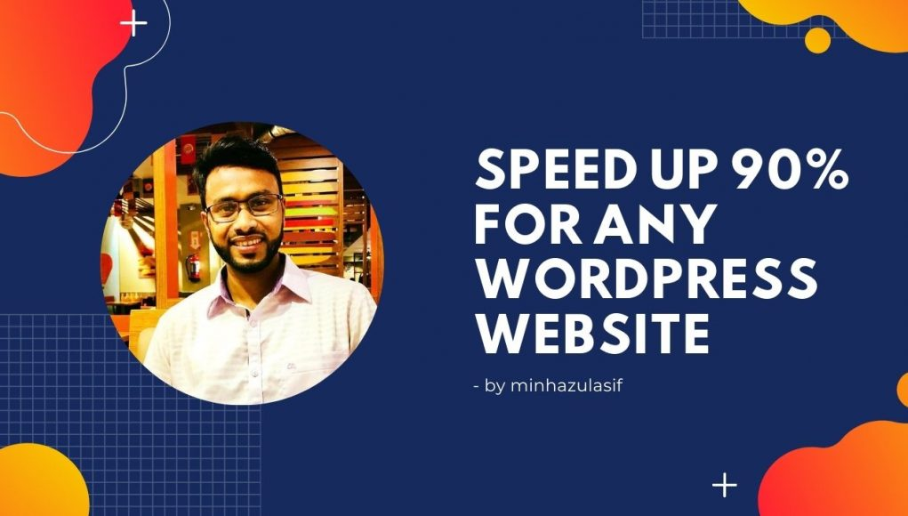 speed up 90% for any wordpress website