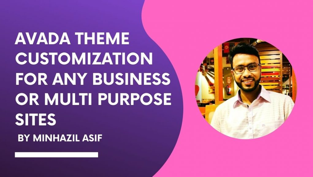 AVADA THEME Customization for any business or multi purpose sites