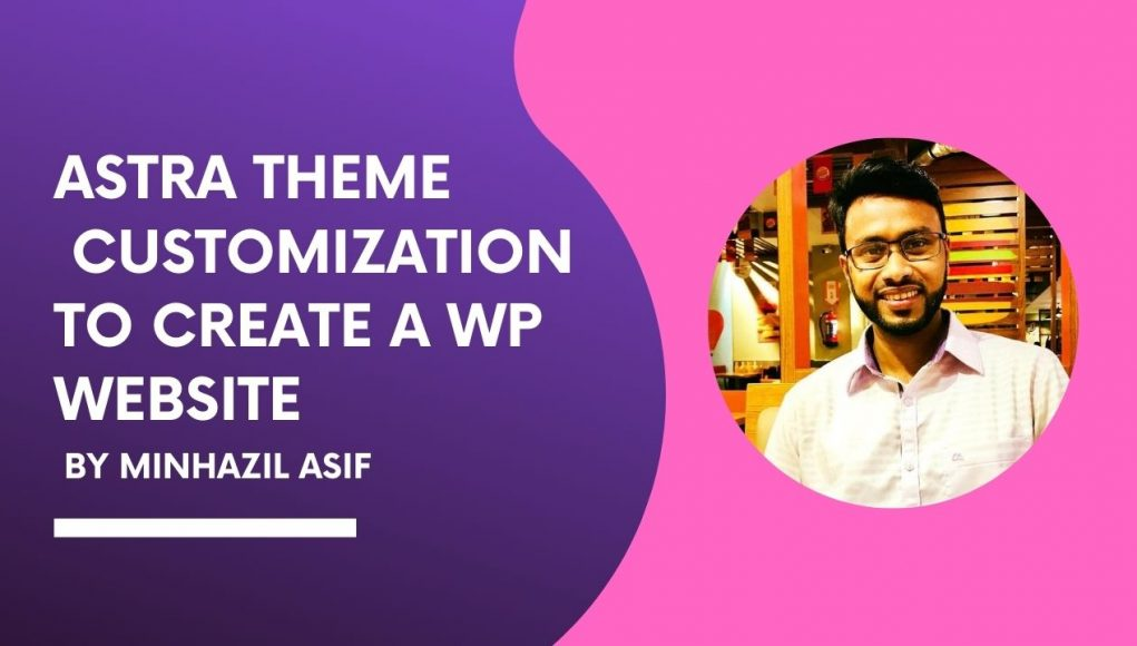 ASTRA THEME customization to create a WP website
