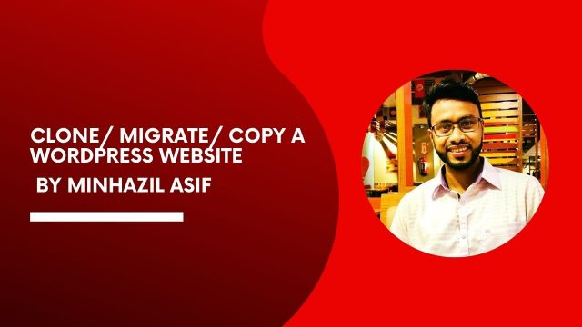 HOW TO CLONE MIGRATE COPY A WORDPRESS WEBSITE FROM ONE DOMAIN TO ANOTHER DOMAIN