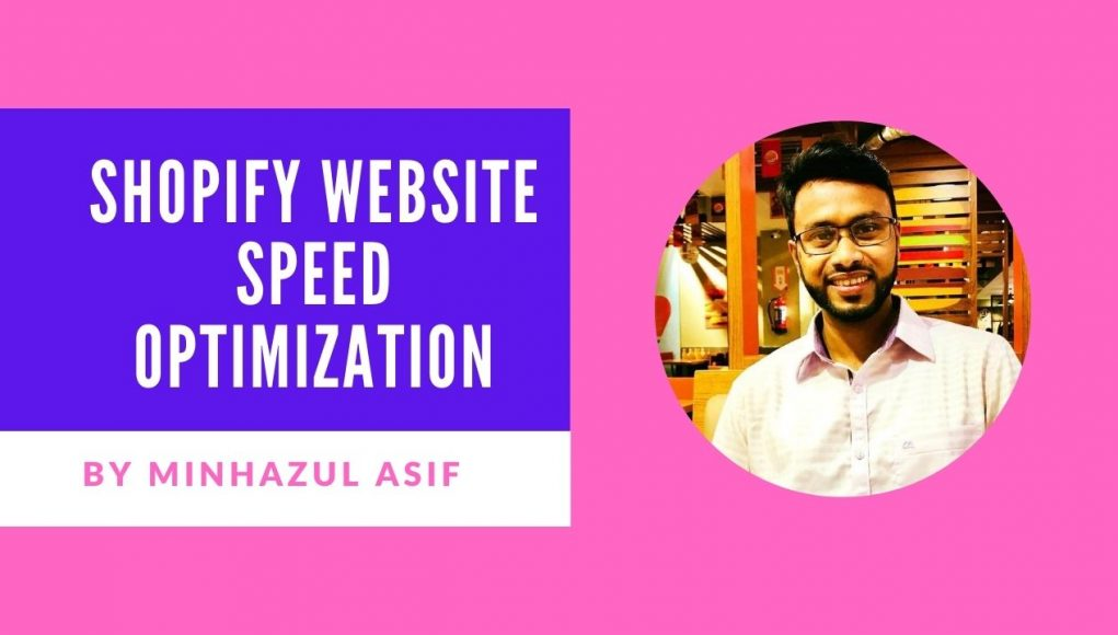 SHOPIFY website Speed Optimization