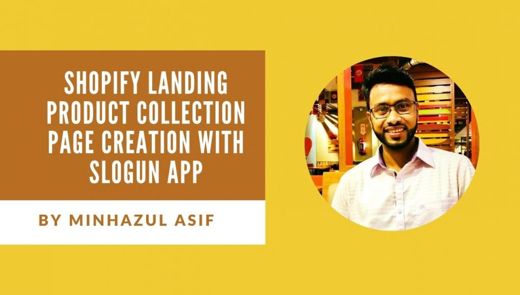 SHOPIFY landing product collection page creation with Slogun App