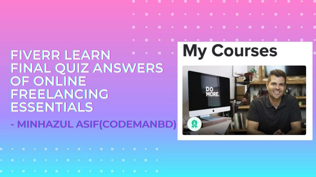 Fiverr learn Final quiz answers of Online Freelancing Essentials