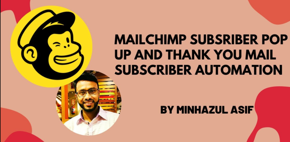 Mailchimp subsriber pop up & thank you mail subscriber automation