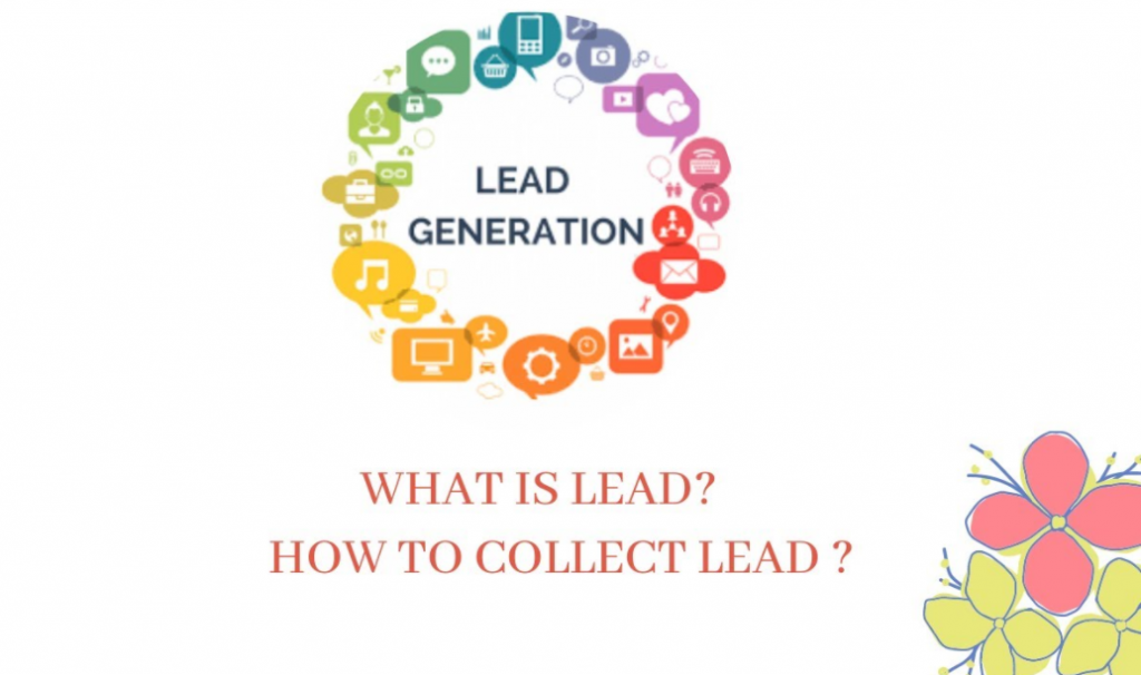 Lead Generation - what is lead - how to collect lead ?