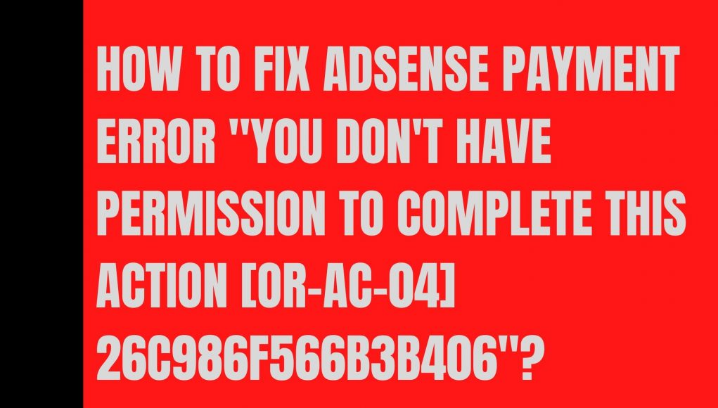 How to Fix AdSense Payment Error