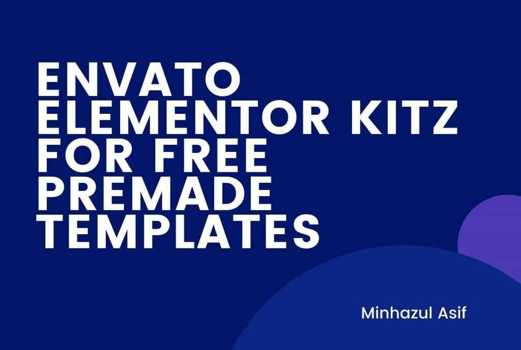 envato elementor kitz for free premade templates