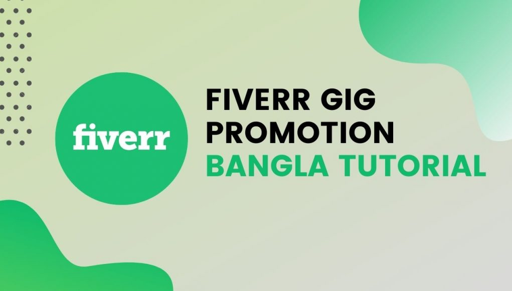 How to promote gig on fiverr