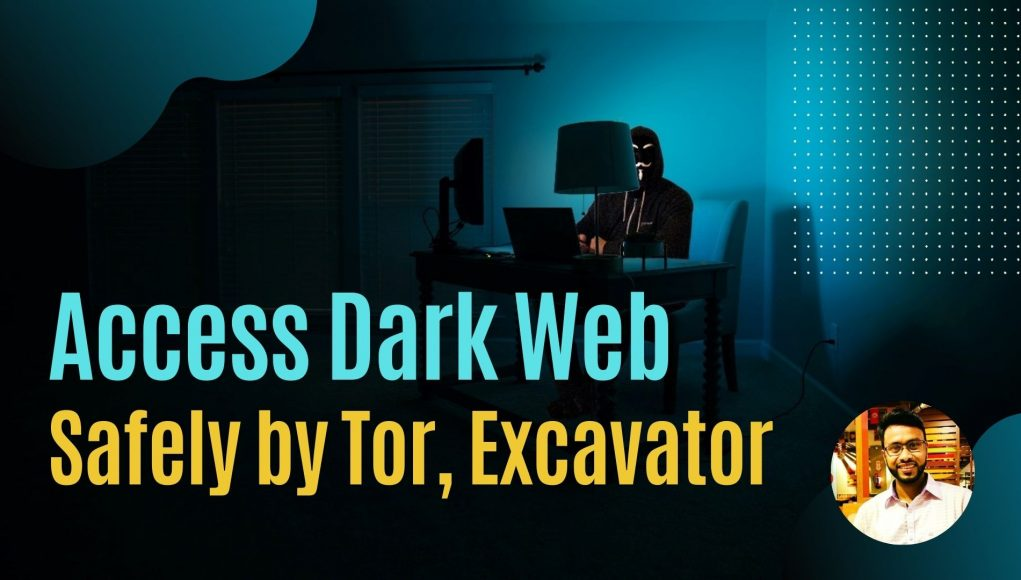 How to access dark web safely By Tor