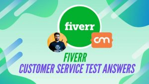 Fiverr Customer Service Test Answers
